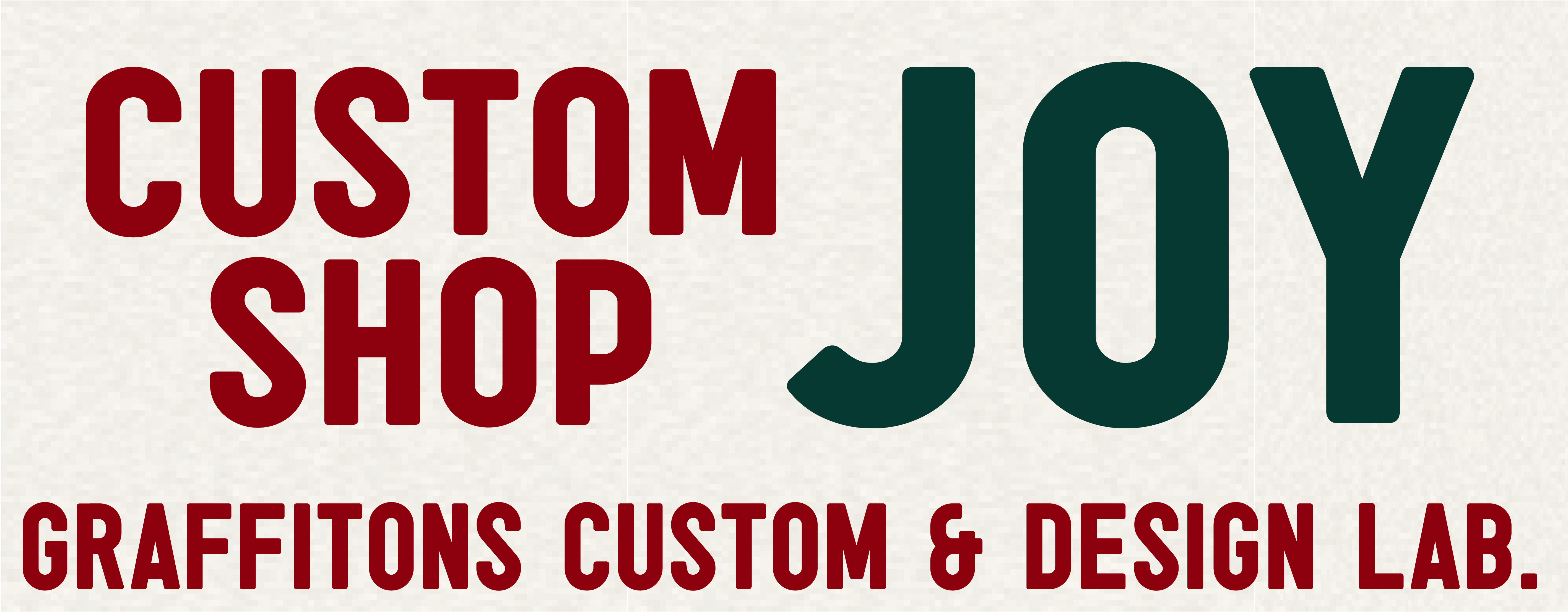 CUSTOM SHOP JOY