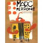 ペロンヌ,マルク 《儚き情熱》 DVD『マルク・ペロンヌの旅』付属