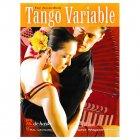 """タンゴ """"Tango Variable"""