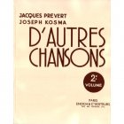 プレヴェール / コズマ  『D'Autres Chansons 2e volume』 シャンソン楽譜