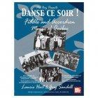 《Danse ce soir ケベックのフィドル&アコーディオン音楽》 (CD付属)