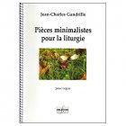 ガンドリユ,ジャン=シャルル 《Pieces minimalistes pour la liturgie op.41》Org.