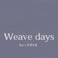 weave days