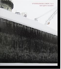 UNTITLED RECORDS Vol.6 Keizo Kitajima 北島敬三 写真集