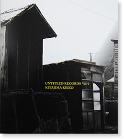 UNTITLED RECORDS Vol.7 Keizo Kitajima 北島敬三 写真集