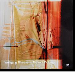 Abstract Pictures Wolfgang Tillmans ウォルフガング・ティルマンズ 写真集