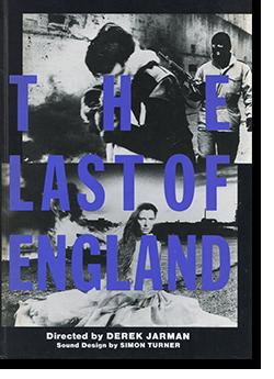 THE LAST OF ENGLAND Derek Jarman デレク・ジャーマン UPLINK アップリンク