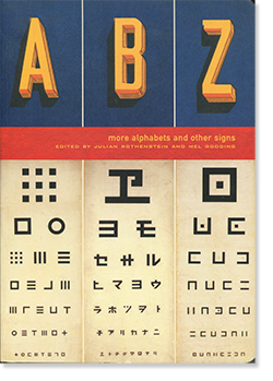 ABZ more alphabets and other signs Edited by Julian Rothenstein, Mel Gooding