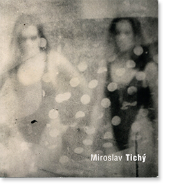 MIROSLAV TICHY Roman Buxbaum ミロスラフ・ティッシー 写真集