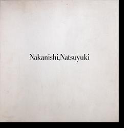 中西夏之展+中西夏之ノート Nakanishi Natsuyuki catalogue+The note of Nakanishi Natsuyuki