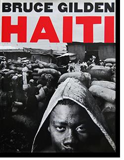 HAITI Bruce Gilden ハイチ ブルース・ギルデン 写真集