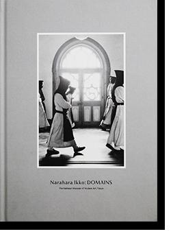 王国 奈良原一高 展覧会カタログ Narahara Ikko: DOMAINS