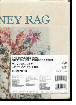 THE HACKNEY RAG LUMEN#3 Stephen Gill スティーヴン・ギル 写真集 署名本 signed