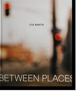 IN BETWEEN PLACES Uta Barth ウタ・バース 写真集