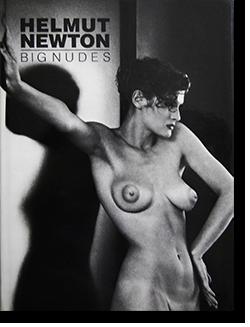 BIG NUDES Helmut Newton ヘルムート・ニュートン 写真集