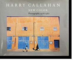 NEW COLOR Photographs 1978-1987 Harry Callahan ハリー・キャラハン 写真集