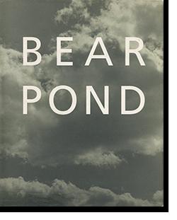 BEAR POND Bruce Weber ブルース・ウェーバー 写真集