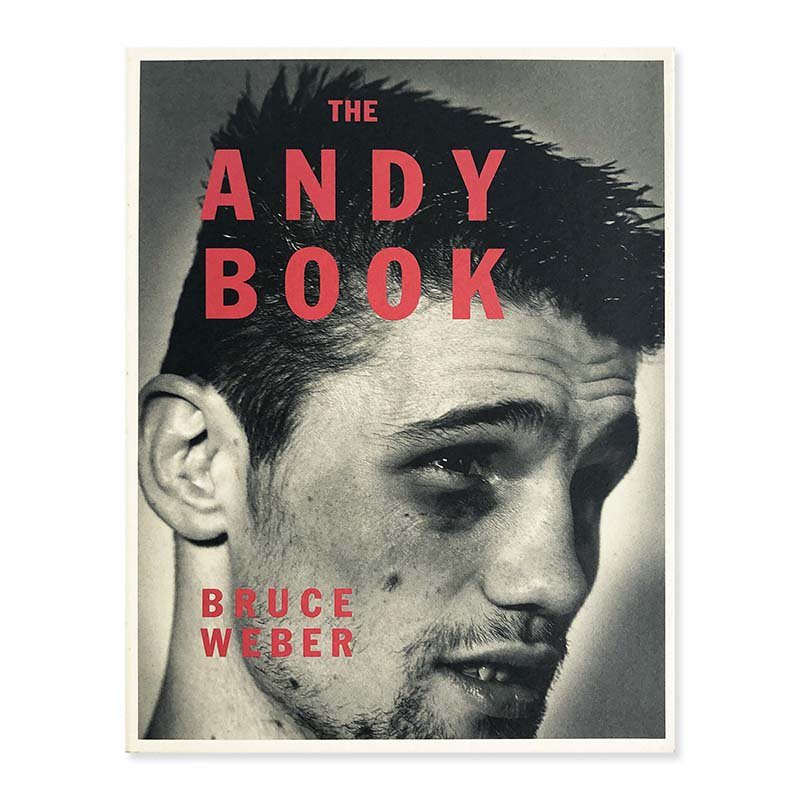 THE ANDY BOOK Bruce Weber<br>ブルース・ウェーバー