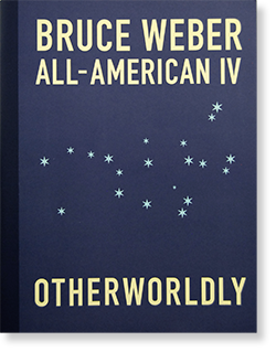 ALL-AMERICAN � OTHERWORLDLY Bruce Weber ブルース・ウェーバー 写真集