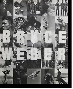 BRUCE WEBER Treville edition 1991 ブルース・ウェーバー 写真集 文=ウィリアム・バロウズ