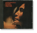 APPROXIMATELY INFINITE UNIVERSE Yoko Ono with Plastic Ono Band 無限の大宇宙 ヨーコ・オノ・ウィズ・プラスティック・オノ・バンド