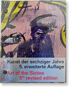 KUNST DER SECHZIGER JAHRE 5. erweiterte Auflage (ART OF THE SIXTIES 5th revised edition) 展覧会カタログ