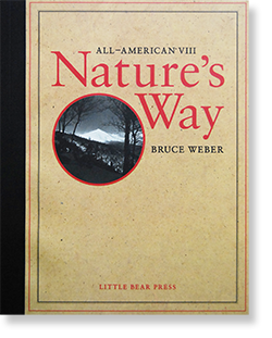 ALL-AMERICAN � Nature's Way Bruce Weber ブルース・ウェーバー 写真集