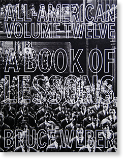 ALL-AMERICAN TWELVE A BOOK OF LESSONS Bruce Weber ブルース・ウェーバー 写真集