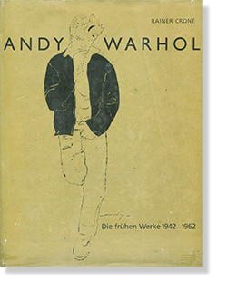 ANDY WARHOL Die fruhen Werke 1942-1962 Rainer Crone アンディ・ウォーホル 作品集