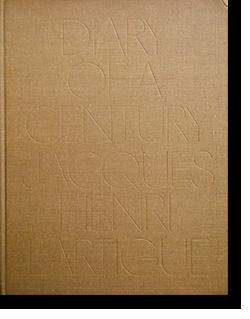 DIARY OF A CENTURY Jacques Henri Lartigue ジャック・アンリ・ラルティーグ 写真集