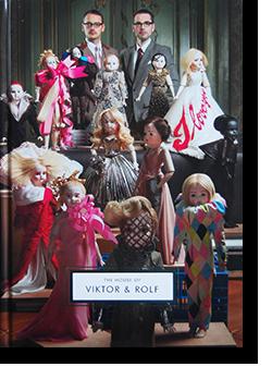 THE HOUSE OF VIKTOR & ROLF ヴィクター&ロルフ 作品集