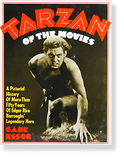 TARZAN OF THE MOVIES by GABE ESSOE 映画のターザン ゲイブ・エッソー