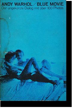 BLUE MOVIE ANDY WARHOL German Edition アンディ・ウォーホル
