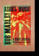 REBEL MUSIC: BOB MARLEY & ROOTS REGGAE photographs by KATE SIMON ケイト・サイモン 写真集 署名本 signed