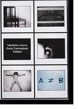 飯村隆彦 初期コンセプチュアル・ビデオ集 Takahiko Iimura: Early Conceptual Videos