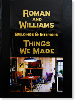 ROMAN AND WILLIAMS BUILDINGS & INTERIORS: THINGS WE MADE part one