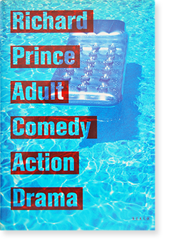 ADULT COMEDY ACTION DRAMA Richard Prince リチャード・プリンス 写真集