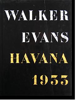 HAVANA 1933 Walker Evans ウォーカー・エヴァンス 写真集
