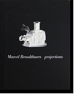 Marcel Broodthaers projections マルセル・ブロータース 作品集