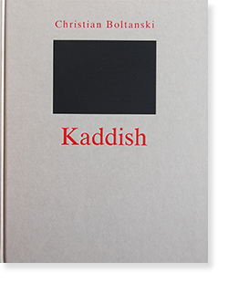 KADDISH Christian Boltanski クリスチャン・ボルタンスキー 作品集