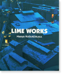 LIME WORKS First edition Naoya Hatakeyama ライム・ワークス 畠山直哉 写真集