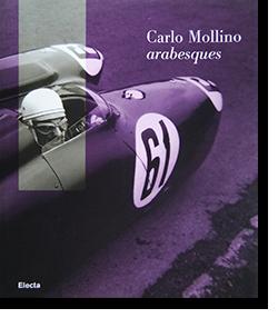 Carlo Mollino Arabesques カルロ・モリーノ 作品集