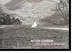 The Making of Miss Dior ANTON CORBIJN アントン・コービン 写真集