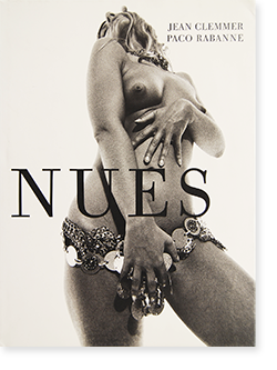 NUES Jean Clemmer & Paco Rabanne ジャン・クレマー パコ・ラバンヌ 写真集
