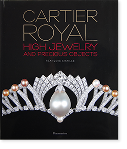 CARTIER ROYAL HIGH JEWELRY AND PRECIOUS OBJECTS  Francois Chaille カルティエ・ロワイヤル