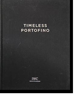 TIMELESS PORTOFINO IWC SCHAFFHAUSEN by PETER LINDBERGH IWCシャフハウゼン ピーター・リンドバーグ