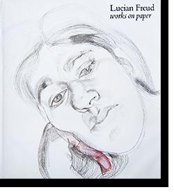 Lucian Freud works on paper ルシアン・フロイド 作品集