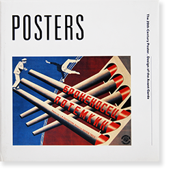 POSTERS The 20th Century Poster. Design of the Avant-Garde
