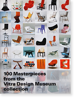 100 Masterpieces from the Vitra Design Museum collection ヴィトラ・デザイン・ミュージアム・コレクション