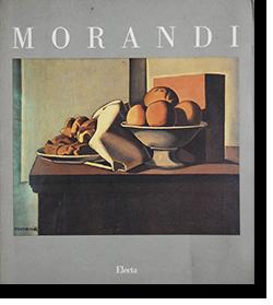 Giorgio Morandi 1890-1990 Mostra del Centenario ジョルジョ・モランディ